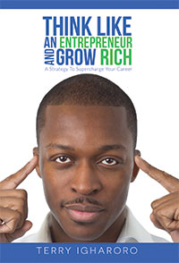 think-like-an-entrepreneur-and-grow-rich-terry-igharoro